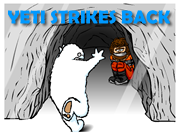Yeti Strikes Back