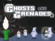 Ghosts and Grenades