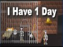 I Have 1 Day
