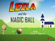 Leila and the Magic Ball