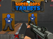 Super Cops Targets