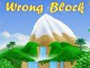 Wrong Block