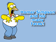 Homer Simpson and his many faces!