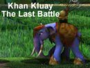 Khan Kluay - The Last Battle
