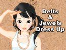 Belts and Jewels Dress Up