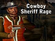 Cowboy Sheriff Rage