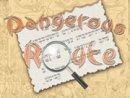Dangerous Route