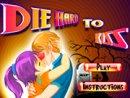 Die Hard to Kiss