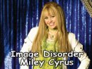 Image Disorder Miley Cyrus