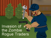 Invasion of the Zombie Rogue Traders