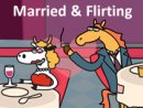 Married & Flirting