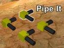 Pipe It