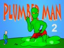 Plumber Man 2