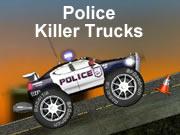 Police Killer Trucks