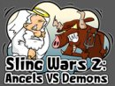 Sling Wars 2 Angels VS Demons