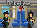 Ticketless