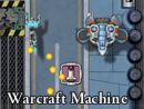 Warcraft Machine