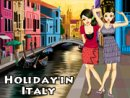 Holiday in Italy