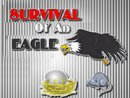 Survival of an Eagle