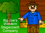 Big Joe's Western Stagecoach Company(beta)