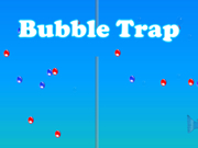 Bubble Trap