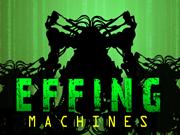 Effing Machine