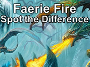 Faerie Fire - Spot the Difference