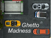 Ghetto Madness