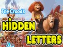 Hidden letters : The Croods