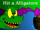 Hit a Alligators