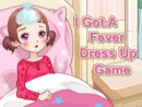 I Got A Fever Dress Up Game