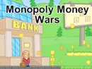 Monopoly Money Wars