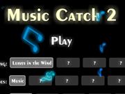 MUSIC CATCH 2