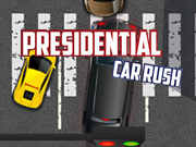 Presidential Car Rush