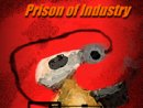 Prison Of Industry