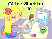 Office Slacking 10