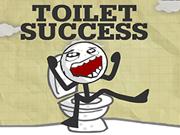 Toilet Success