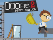 Doors 2 : Dave's New Job