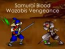 Samurai Blood Wazabis Vengeance