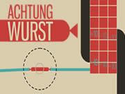 Achtung Wurst
