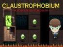 CLAUSTROPHOBIUM