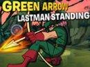 Green Arrow - Last Man Standing