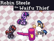 Robin Steele the Waifu Thief