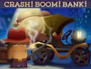 Crash! Boom! Bank!