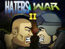 Haters War 2