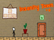 Insanity Town