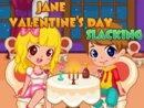 Jane Valentines Day Slacking