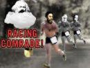 Racing Comrade!