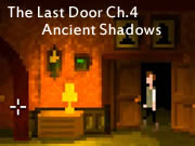 The Last Door Ch.4 - Ancient Shadows