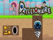 Drillionaire